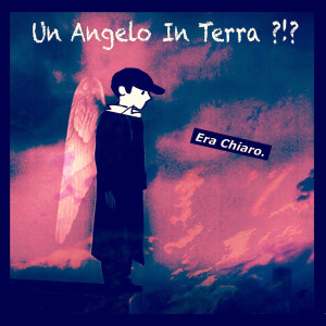 un angelo in terra
